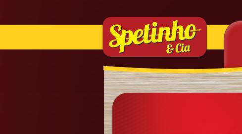 Spetinho & Cia é uma das opções de negócio (Foto: divulgação)